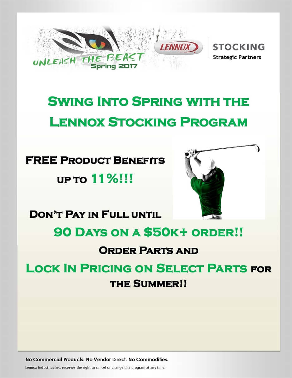 Swing into Spring with the Lennox Stocking Program.